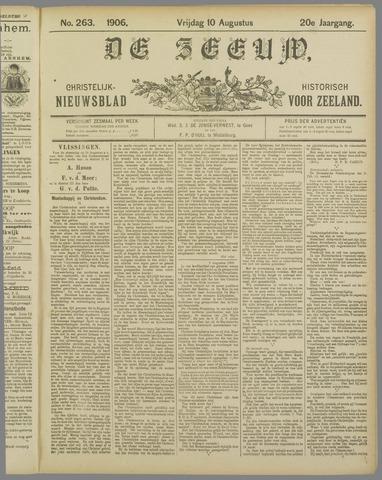 De Zeeuw. Christelijk-historisch nieuwsblad voor Zeeland 1906-08-10
