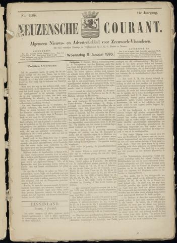 Ter Neuzensche Courant. Algemeen Nieuws- en Advertentieblad voor Zeeuwsch-Vlaanderen / Neuzensche Courant ... (idem) / (Algemeen) nieuws en advertentieblad voor Zeeuwsch-Vlaanderen 1876-01-05