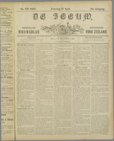 De Zeeuw. Christelijk-historisch nieuwsblad voor Zeeland 1902-04-12