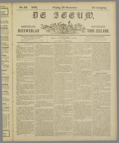 De Zeeuw. Christelijk-historisch nieuwsblad voor Zeeland 1906-11-30