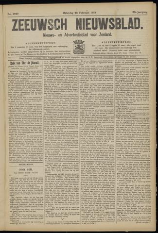 Ter Neuzensch Volksblad. Vrijzinnig nieuws- en advertentieblad voor Zeeuwsch- Vlaanderen / Zeeuwsch Nieuwsblad. Nieuws- en advertentieblad voor Zeeland 1919-02-22