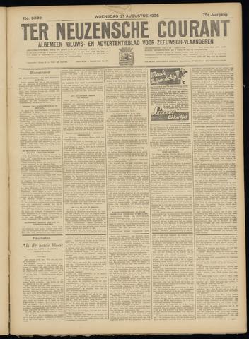 Ter Neuzensche Courant. Algemeen Nieuws- en Advertentieblad voor Zeeuwsch-Vlaanderen / Neuzensche Courant ... (idem) / (Algemeen) nieuws en advertentieblad voor Zeeuwsch-Vlaanderen 1935-08-21