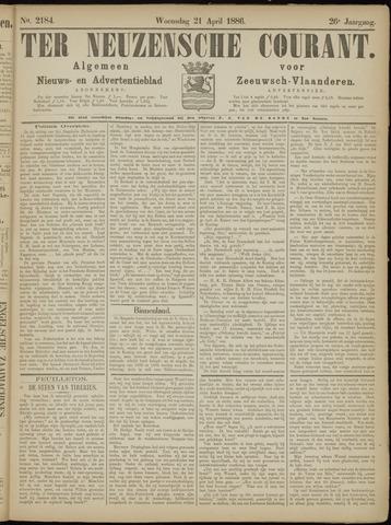 Ter Neuzensche Courant. Algemeen Nieuws- en Advertentieblad voor Zeeuwsch-Vlaanderen / Neuzensche Courant ... (idem) / (Algemeen) nieuws en advertentieblad voor Zeeuwsch-Vlaanderen 1886-04-21
