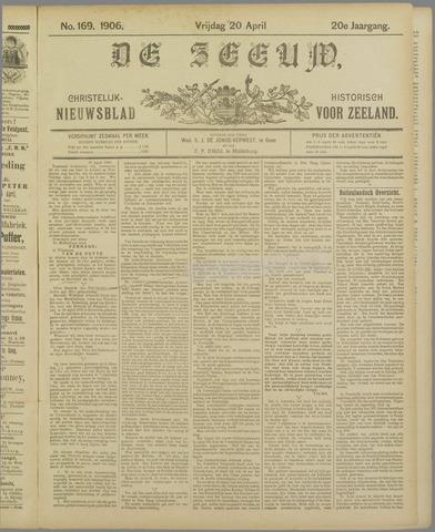 De Zeeuw. Christelijk-historisch nieuwsblad voor Zeeland 1906-04-20