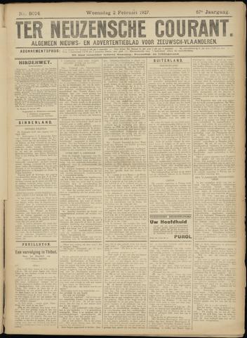 Ter Neuzensche Courant. Algemeen Nieuws- en Advertentieblad voor Zeeuwsch-Vlaanderen / Neuzensche Courant ... (idem) / (Algemeen) nieuws en advertentieblad voor Zeeuwsch-Vlaanderen 1927-02-02