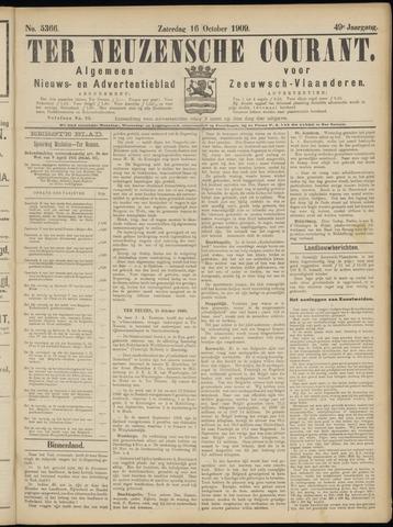 Ter Neuzensche Courant. Algemeen Nieuws- en Advertentieblad voor Zeeuwsch-Vlaanderen / Neuzensche Courant ... (idem) / (Algemeen) nieuws en advertentieblad voor Zeeuwsch-Vlaanderen 1909-10-16