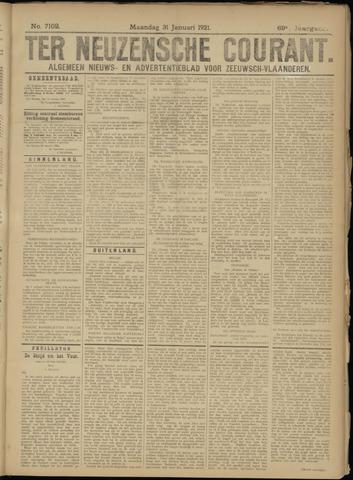 Ter Neuzensche Courant. Algemeen Nieuws- en Advertentieblad voor Zeeuwsch-Vlaanderen / Neuzensche Courant ... (idem) / (Algemeen) nieuws en advertentieblad voor Zeeuwsch-Vlaanderen 1921-01-31