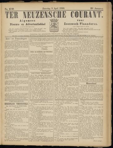 Ter Neuzensche Courant. Algemeen Nieuws- en Advertentieblad voor Zeeuwsch-Vlaanderen / Neuzensche Courant ... (idem) / (Algemeen) nieuws en advertentieblad voor Zeeuwsch-Vlaanderen 1899-04-08