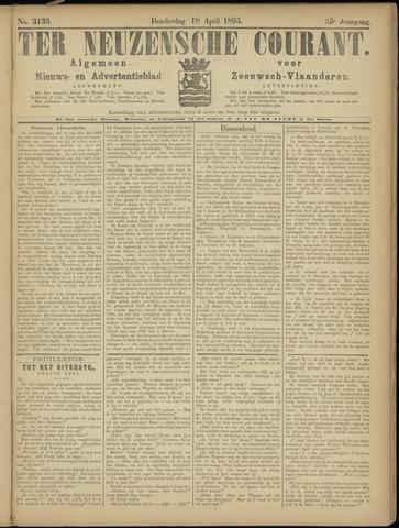 Ter Neuzensche Courant. Algemeen Nieuws- en Advertentieblad voor Zeeuwsch-Vlaanderen / Neuzensche Courant ... (idem) / (Algemeen) nieuws en advertentieblad voor Zeeuwsch-Vlaanderen 1895-04-18