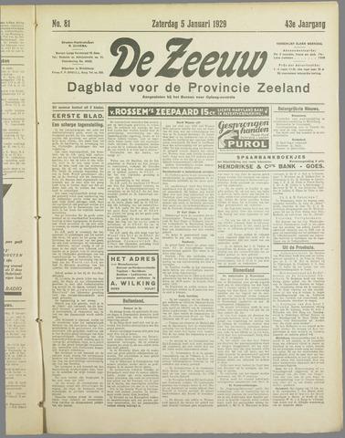 De Zeeuw. Christelijk-historisch nieuwsblad voor Zeeland 1929-01-05