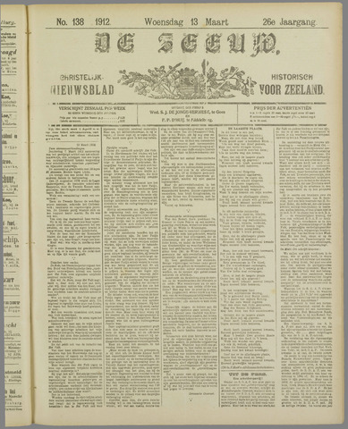 De Zeeuw. Christelijk-historisch nieuwsblad voor Zeeland 1912-03-13