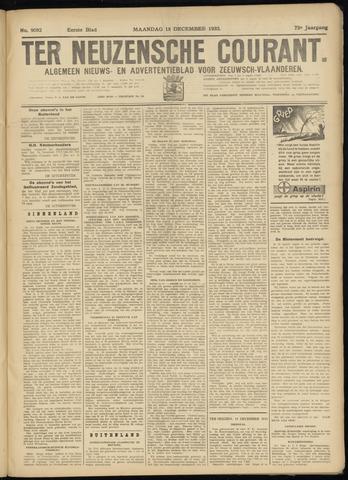 Ter Neuzensche Courant. Algemeen Nieuws- en Advertentieblad voor Zeeuwsch-Vlaanderen / Neuzensche Courant ... (idem) / (Algemeen) nieuws en advertentieblad voor Zeeuwsch-Vlaanderen 1933-12-18