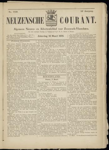 Ter Neuzensche Courant. Algemeen Nieuws- en Advertentieblad voor Zeeuwsch-Vlaanderen / Neuzensche Courant ... (idem) / (Algemeen) nieuws en advertentieblad voor Zeeuwsch-Vlaanderen 1876-03-18