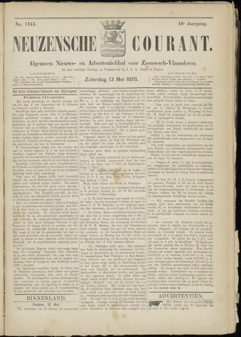 Ter Neuzensche Courant. Algemeen Nieuws- en Advertentieblad voor Zeeuwsch-Vlaanderen / Neuzensche Courant ... (idem) / (Algemeen) nieuws en advertentieblad voor Zeeuwsch-Vlaanderen 1876-05-13