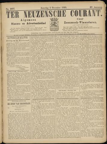 Ter Neuzensche Courant. Algemeen Nieuws- en Advertentieblad voor Zeeuwsch-Vlaanderen / Neuzensche Courant ... (idem) / (Algemeen) nieuws en advertentieblad voor Zeeuwsch-Vlaanderen 1898-12-03