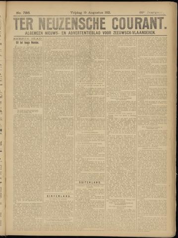 Ter Neuzensche Courant. Algemeen Nieuws- en Advertentieblad voor Zeeuwsch-Vlaanderen / Neuzensche Courant ... (idem) / (Algemeen) nieuws en advertentieblad voor Zeeuwsch-Vlaanderen 1921-08-19