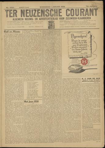 Ter Neuzensche Courant. Algemeen Nieuws- en Advertentieblad voor Zeeuwsch-Vlaanderen / Neuzensche Courant ... (idem) / (Algemeen) nieuws en advertentieblad voor Zeeuwsch-Vlaanderen 1936