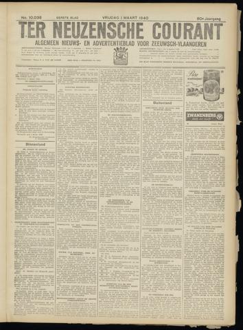 Ter Neuzensche Courant. Algemeen Nieuws- en Advertentieblad voor Zeeuwsch-Vlaanderen / Neuzensche Courant ... (idem) / (Algemeen) nieuws en advertentieblad voor Zeeuwsch-Vlaanderen 1940-03-01