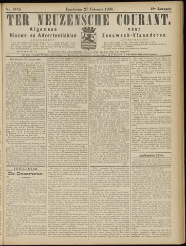 Ter Neuzensche Courant. Algemeen Nieuws- en Advertentieblad voor Zeeuwsch-Vlaanderen / Neuzensche Courant ... (idem) / (Algemeen) nieuws en advertentieblad voor Zeeuwsch-Vlaanderen 1908-02-27