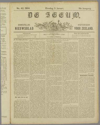De Zeeuw. Christelijk-historisch nieuwsblad voor Zeeland 1904-01-05