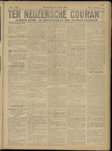 Ter Neuzensche Courant. Algemeen Nieuws- en Advertentieblad voor Zeeuwsch-Vlaanderen / Neuzensche Courant ... (idem) / (Algemeen) nieuws en advertentieblad voor Zeeuwsch-Vlaanderen 1921-04-13