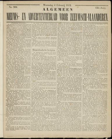 Ter Neuzensche Courant. Algemeen Nieuws- en Advertentieblad voor Zeeuwsch-Vlaanderen / Neuzensche Courant ... (idem) / (Algemeen) nieuws en advertentieblad voor Zeeuwsch-Vlaanderen 1873-02-05