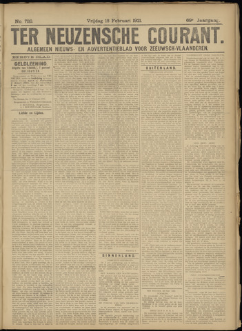 Ter Neuzensche Courant. Algemeen Nieuws- en Advertentieblad voor Zeeuwsch-Vlaanderen / Neuzensche Courant ... (idem) / (Algemeen) nieuws en advertentieblad voor Zeeuwsch-Vlaanderen 1921-02-18
