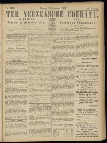 Ter Neuzensche Courant. Algemeen Nieuws- en Advertentieblad voor Zeeuwsch-Vlaanderen / Neuzensche Courant ... (idem) / (Algemeen) nieuws en advertentieblad voor Zeeuwsch-Vlaanderen 1903-09-19