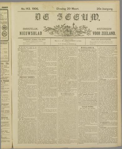 De Zeeuw. Christelijk-historisch nieuwsblad voor Zeeland 1906-03-20