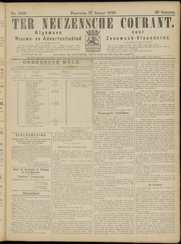 Ter Neuzensche Courant. Algemeen Nieuws- en Advertentieblad voor Zeeuwsch-Vlaanderen / Neuzensche Courant ... (idem) / (Algemeen) nieuws en advertentieblad voor Zeeuwsch-Vlaanderen 1910-01-27