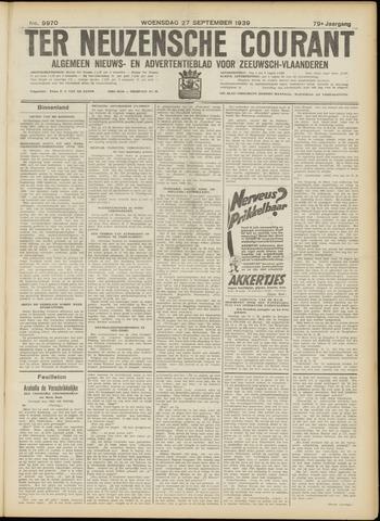 Ter Neuzensche Courant. Algemeen Nieuws- en Advertentieblad voor Zeeuwsch-Vlaanderen / Neuzensche Courant ... (idem) / (Algemeen) nieuws en advertentieblad voor Zeeuwsch-Vlaanderen 1939-09-27