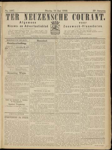 Ter Neuzensche Courant. Algemeen Nieuws- en Advertentieblad voor Zeeuwsch-Vlaanderen / Neuzensche Courant ... (idem) / (Algemeen) nieuws en advertentieblad voor Zeeuwsch-Vlaanderen 1910-06-14