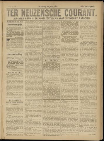 Ter Neuzensche Courant. Algemeen Nieuws- en Advertentieblad voor Zeeuwsch-Vlaanderen / Neuzensche Courant ... (idem) / (Algemeen) nieuws en advertentieblad voor Zeeuwsch-Vlaanderen 1921-06-10