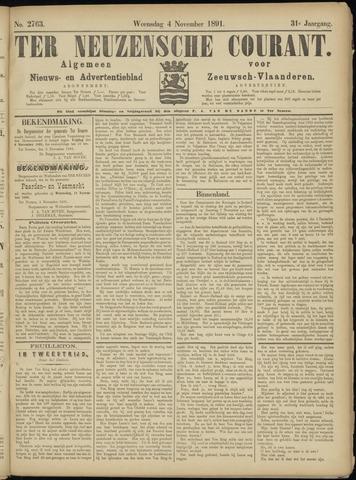 Ter Neuzensche Courant. Algemeen Nieuws- en Advertentieblad voor Zeeuwsch-Vlaanderen / Neuzensche Courant ... (idem) / (Algemeen) nieuws en advertentieblad voor Zeeuwsch-Vlaanderen 1891-11-04