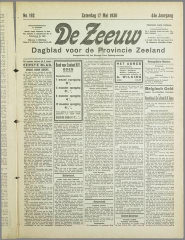 De Zeeuw. Christelijk-historisch nieuwsblad voor Zeeland 1930-05-17