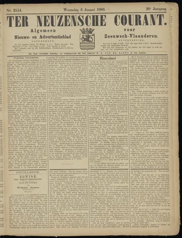 Ter Neuzensche Courant. Algemeen Nieuws- en Advertentieblad voor Zeeuwsch-Vlaanderen / Neuzensche Courant ... (idem) / (Algemeen) nieuws en advertentieblad voor Zeeuwsch-Vlaanderen 1886-01-06