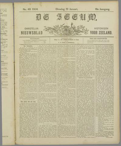 De Zeeuw. Christelijk-historisch nieuwsblad voor Zeeland 1904-01-19