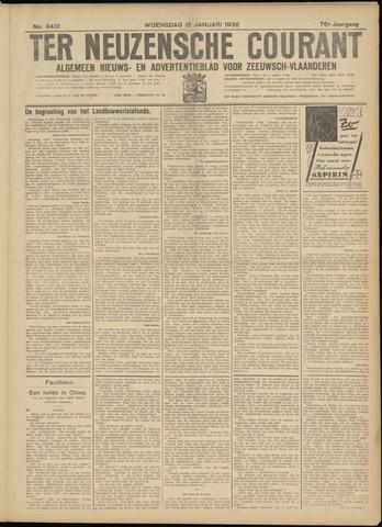 Ter Neuzensche Courant. Algemeen Nieuws- en Advertentieblad voor Zeeuwsch-Vlaanderen / Neuzensche Courant ... (idem) / (Algemeen) nieuws en advertentieblad voor Zeeuwsch-Vlaanderen 1936-01-15
