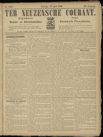 Ter Neuzensche Courant. Algemeen Nieuws- en Advertentieblad voor Zeeuwsch-Vlaanderen / Neuzensche Courant ... (idem) / (Algemeen) nieuws en advertentieblad voor Zeeuwsch-Vlaanderen 1890-04-19