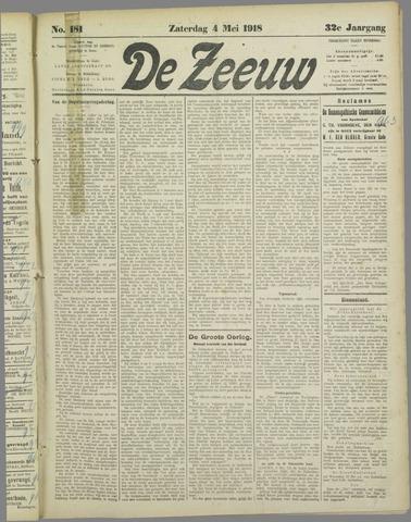 De Zeeuw. Christelijk-historisch nieuwsblad voor Zeeland 1918-05-04