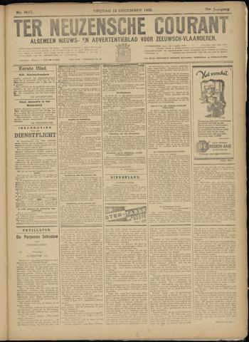 Ter Neuzensche Courant. Algemeen Nieuws- en Advertentieblad voor Zeeuwsch-Vlaanderen / Neuzensche Courant ... (idem) / (Algemeen) nieuws en advertentieblad voor Zeeuwsch-Vlaanderen 1930-12-12