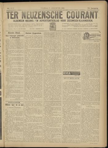 Ter Neuzensche Courant. Algemeen Nieuws- en Advertentieblad voor Zeeuwsch-Vlaanderen / Neuzensche Courant ... (idem) / (Algemeen) nieuws en advertentieblad voor Zeeuwsch-Vlaanderen 1931-08-07