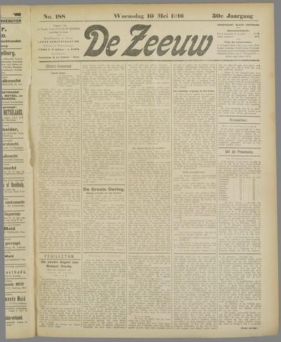 De Zeeuw. Christelijk-historisch nieuwsblad voor Zeeland 1916-05-10