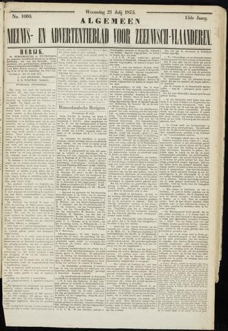 Ter Neuzensche Courant. Algemeen Nieuws- en Advertentieblad voor Zeeuwsch-Vlaanderen / Neuzensche Courant ... (idem) / (Algemeen) nieuws en advertentieblad voor Zeeuwsch-Vlaanderen 1875-07-21
