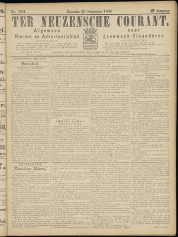 Ter Neuzensche Courant. Algemeen Nieuws- en Advertentieblad voor Zeeuwsch-Vlaanderen / Neuzensche Courant ... (idem) / (Algemeen) nieuws en advertentieblad voor Zeeuwsch-Vlaanderen 1909-09-25