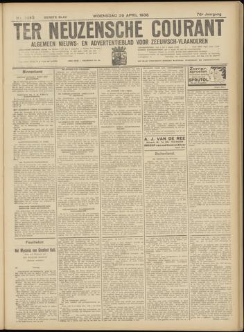 Ter Neuzensche Courant. Algemeen Nieuws- en Advertentieblad voor Zeeuwsch-Vlaanderen / Neuzensche Courant ... (idem) / (Algemeen) nieuws en advertentieblad voor Zeeuwsch-Vlaanderen 1936-04-29
