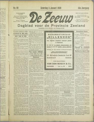De Zeeuw. Christelijk-historisch nieuwsblad voor Zeeland 1930-01-04
