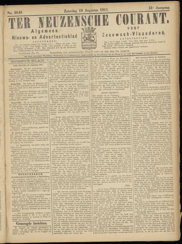 Ter Neuzensche Courant. Algemeen Nieuws- en Advertentieblad voor Zeeuwsch-Vlaanderen / Neuzensche Courant ... (idem) / (Algemeen) nieuws en advertentieblad voor Zeeuwsch-Vlaanderen 1911-08-19