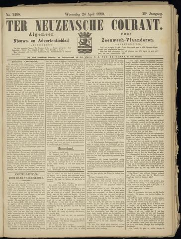 Ter Neuzensche Courant. Algemeen Nieuws- en Advertentieblad voor Zeeuwsch-Vlaanderen / Neuzensche Courant ... (idem) / (Algemeen) nieuws en advertentieblad voor Zeeuwsch-Vlaanderen 1889-04-24