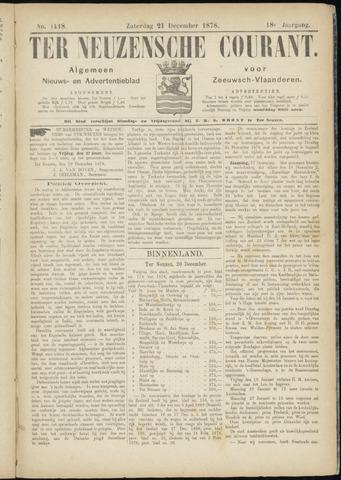 Ter Neuzensche Courant. Algemeen Nieuws- en Advertentieblad voor Zeeuwsch-Vlaanderen / Neuzensche Courant ... (idem) / (Algemeen) nieuws en advertentieblad voor Zeeuwsch-Vlaanderen 1878-12-21